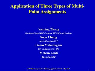 Application of Three Types of Multi-Point  Assignments
