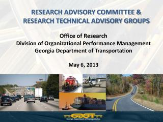 RESEARCH ADVISORY COMMITTEE & RESEARCH TECHNICAL ADVISORY GROUPS