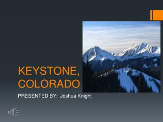 KEYSTONE, COLORADO