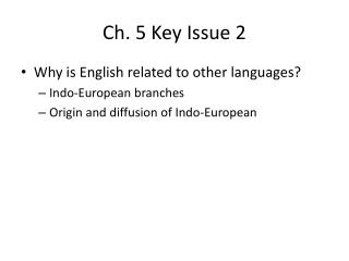 Ch. 5 Key Issue 2