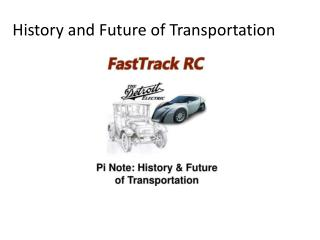 History and Future of Transportation
