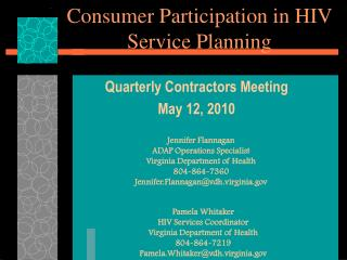 Consumer Participation in HIV Service Planning