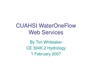 CUAHSI WaterOneFlow Web Services