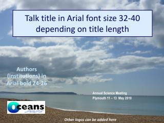 Talk title in Arial font size 32-40 depending on title length