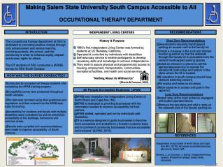 Making Salem State  University  South Campus Accessible to  All OCCUPATIONAL THERAPY DEPARTMENT