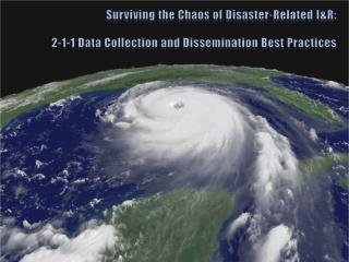 Surviving the Chaos of Disaster-Related I&R: