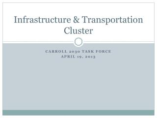 Infrastructure & Transportation Cluster
