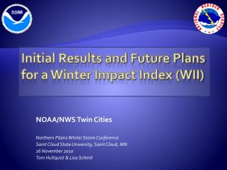 Initial Results and Future Plans for a Winter Impact Index (WII)