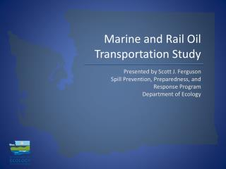 Marine and Rail Oil Transportation Study