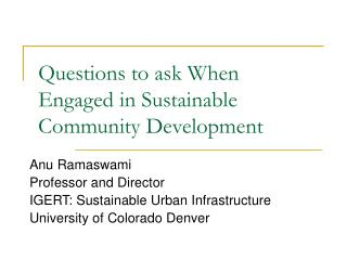 Questions to ask When Engaged in Sustainable Community Development