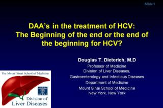 DAA � s in the treatment of HCV:  The Beginning of the end or the end of the beginning for HCV?