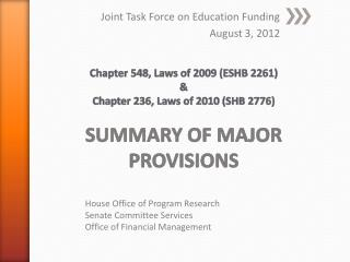Joint Task Force on Education Funding August 3, 2012