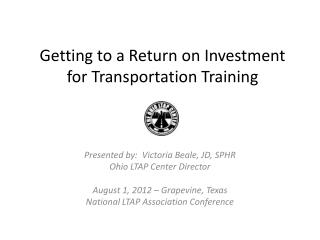 Getting to a Return on Investment for Transportation Training