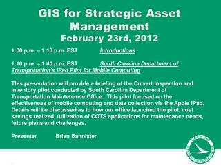 GIS  for Strategic Asset Management February 23rd, 2012