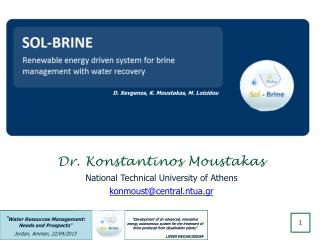 Dr. Konstantinos Moustakas National Technical University of Athens konmoust@central.ntua.gr