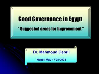 "Good Governance in Egypt  "" Suggested areas for Improvement """