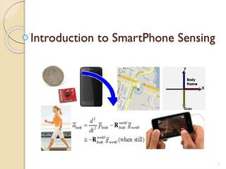 Introduction to  SmartPhone  Sensing