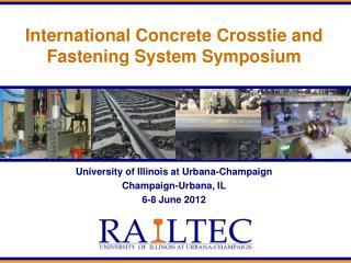 International Concrete Crosstie and Fastening System Symposium