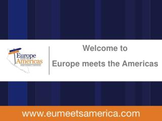 Welcome to Europe meets the Americas