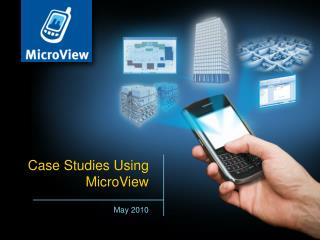 Case Studies Using MicroView