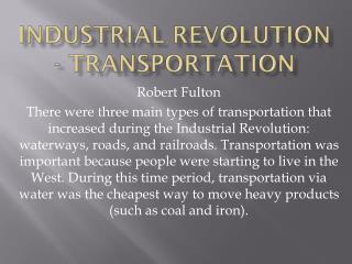 Industrial Revolution - Transportation