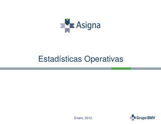 Estadísticas Operativas
