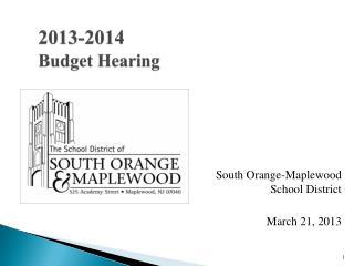 2013-2014 Budget Hearing