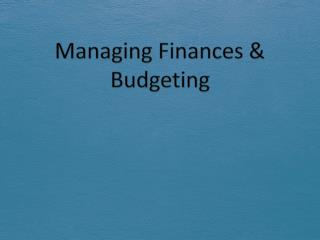 Managing Finances & Budgeting