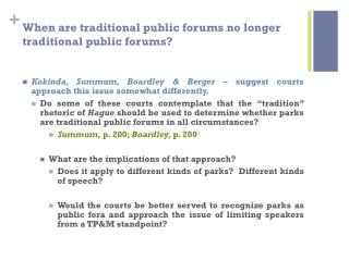 When are traditional public forums no longer traditional public forums?
