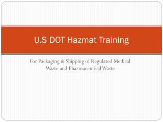 U.S DOT Hazmat Training