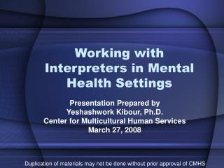 Working with Interpreters in Mental Health Settings