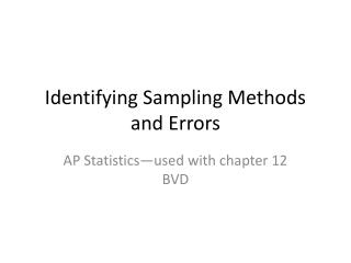 Identifying Sampling Methods and Errors