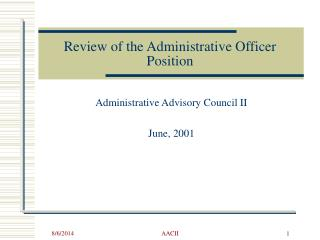 Review of the Administrative Officer Position