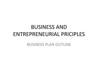 BUSINESS AND ENTREPRENEURIAL PRICIPLES