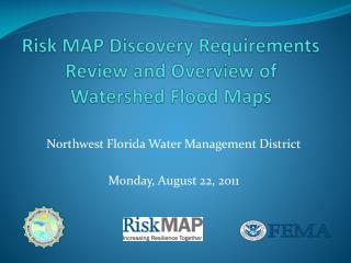 Risk MAP Discovery Requirements Review and Overview of Watershed Flood Maps