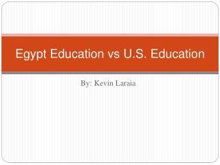Egypt Education vs U.S. Education