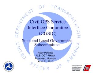 Civil GPS Service Interface Committee (CGSIC)