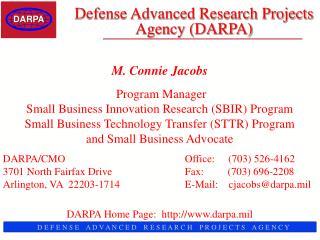 DARPA D E F E N S E A D V A N C E D R E S E A R C H P R O J E C T S A G ...