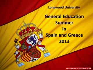 General  Education Summer in  Spain and  Greece 2013