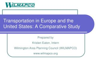 Transportation in Europe and the United States: A Comparative Study