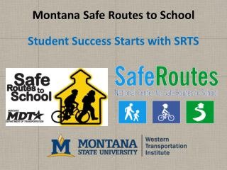 Montana Safe  Routes  to School