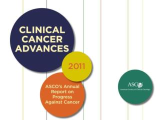 Clinical Cancer Advances 2011