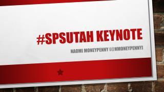 #SPSUTAH KEYNOTE