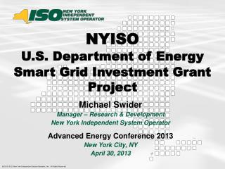 Michael Swider Manager – Research & Development New York Independent System Operator