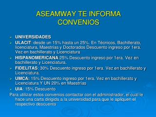 ASEAMWAY TE INFORMA CONVENIOS