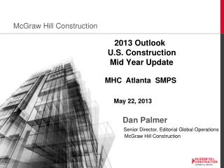 2013 Outlook U.S. Construction  Mid Year Update