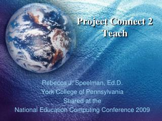 Project Connect 2 Teach