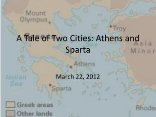 A Tale of Two Cities: Athens and Sparta