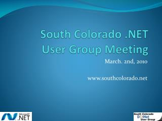 South Colorado .NET User Group Meeting