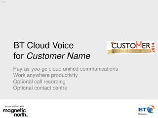 BT  Cloud Voice for  Customer Name
